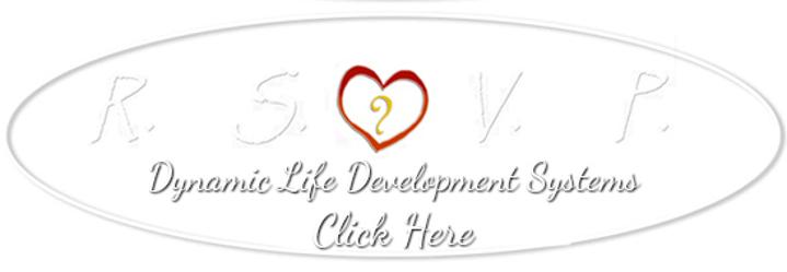 Dynamic Life Development Systems...